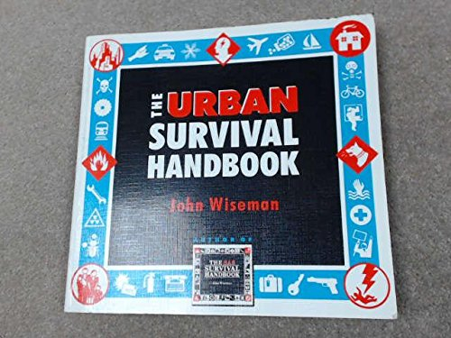 The Urban Survival Handbook (0002721643) by John Wiseman