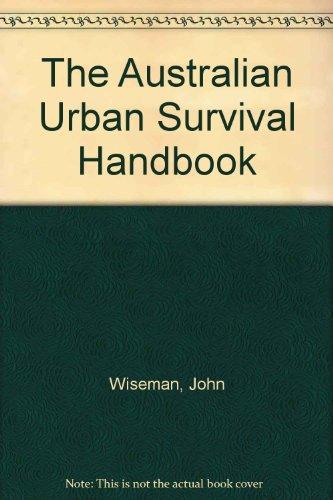 9780002721820: The Australian Urban Survival Handbook