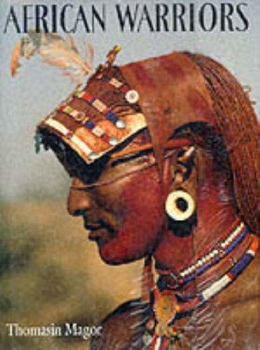 African Warriors. The Samburu. Design by Barney Wan.: Afrika - Magor, Thomasin.