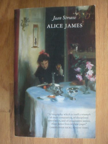 9780002721875: Alice James: A Biography
