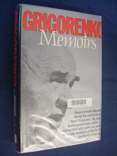 Memoirs: Grigorenko, Petro G.