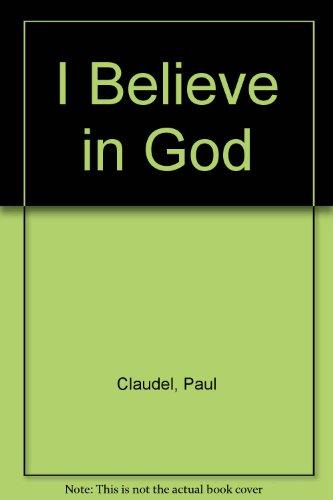 9780002723305: I Believe in God