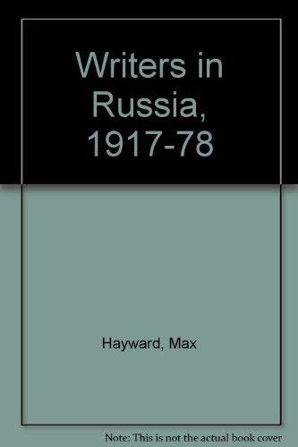 Writers in Russia, 1917-78: Hayward, Max
