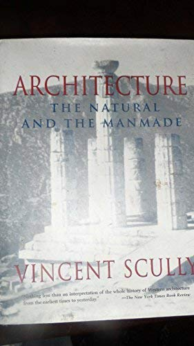 9780002725552: Architecture, The Natural and the Man-made