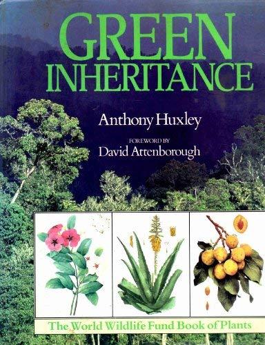 9780002726146: GREEN INHERITANCE: THE WORLD WILDLIFE FUND BOOK OF PLANTS