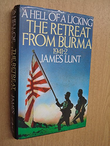 9780002727075: Hell of a Licking: Retreat from Burma, 1941-42