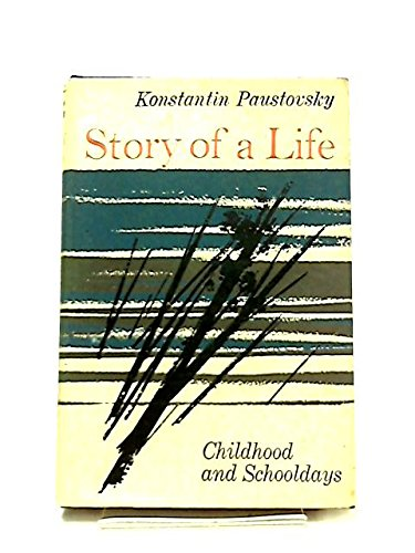 9780002727525: Story of a A Life - Childhood and Schooldays