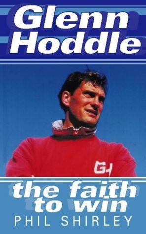 9780002740005: Glenn Hoddle: The Faith to Win