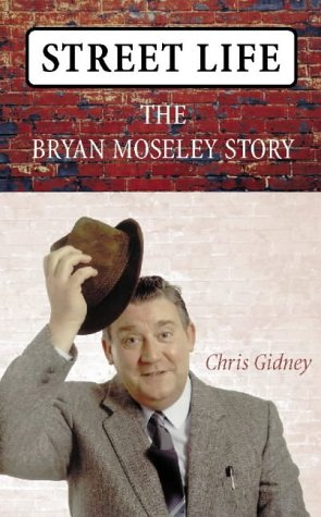 9780002740210: Street Life: A Biography of Brian Moseley