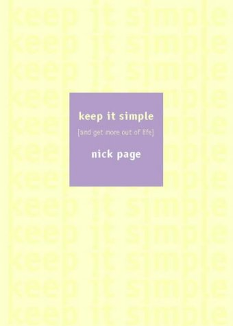 9780002740234: Keep It Simple: Creating Your Own Rule For Life