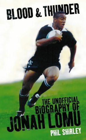 9780002740289: Blood & Thunder: The Unofficial Biography of Jonah Lomu