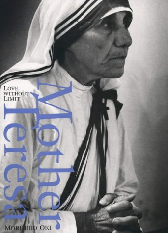 9780002740340: Mother Teresa: Love Without Limit