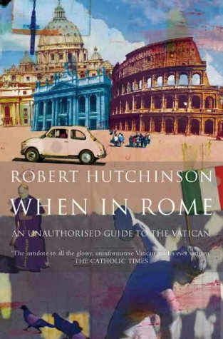 9780002740371: When in Rome: A Journal of Life in the Vatican City
