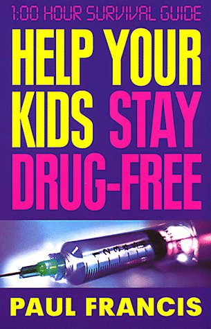 9780002740388: Help Your Kids Stay Drug-Free
