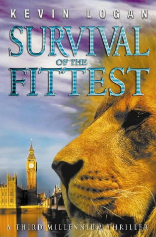 9780002740432: Survival Of The Fittest (Logan)