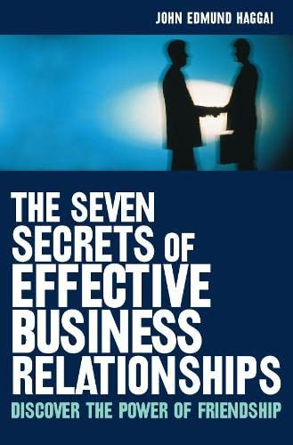 9780002740616: The Seven Secrets of Effective Business Relationships