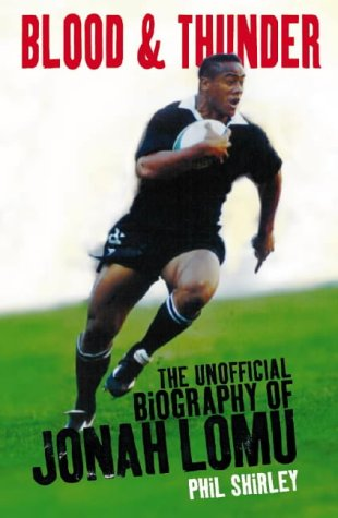 9780002740654: Blood & Thunder: The Unofficial Biography of Jonah Lomu