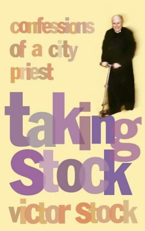 9780002740692: Taking Stock: Confessions of a City Priest