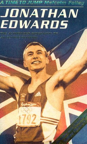 9780002740722: A Time to Jump: Jonathan Edwards : The Authorised Biography of an Olympic Champion