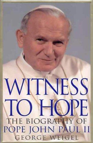 9780002740777: WITNESS TO HOPE the biography of Pope John Paul II