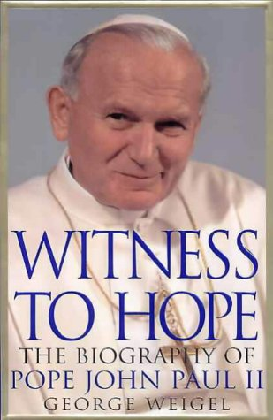 9780002740777: WITNESS TO HOPE the biography of Pope John Paul II