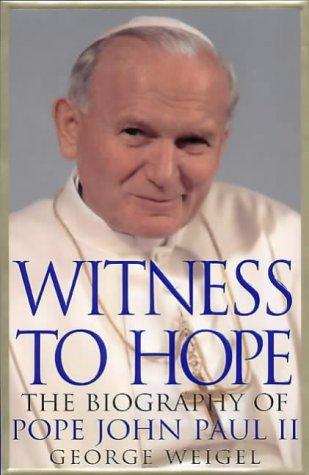 9780002740784: Witness to Hope: The Biography of Pope John Paul II