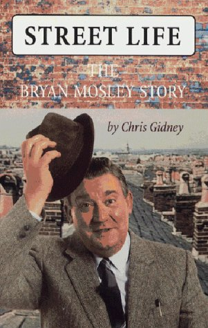 9780002740821: Street Life: The Bryan Mosley Story