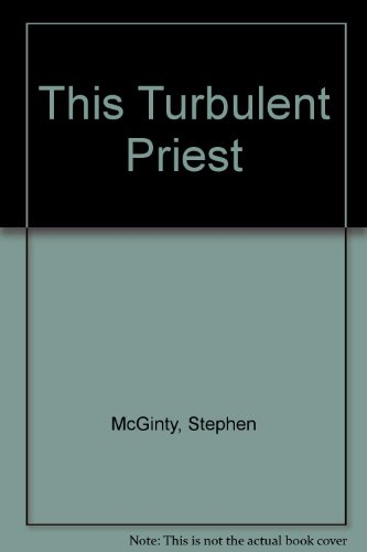 9780002740845: This Turbulent Priest: The Life of Cardinal Winning