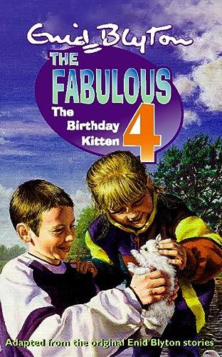 9780002740883: THE FABULOUS 4 - THE BIRTHDAY KITTEN