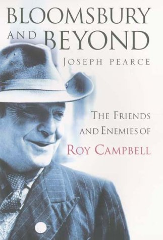 9780002740920: Bloomsbury and Beyond: The Friends and Enemies of Roy Campbell
