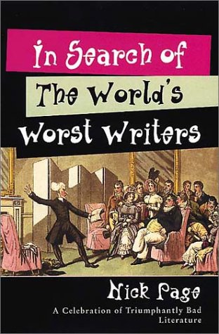 9780002740944: In Search of the World's Worst Writers