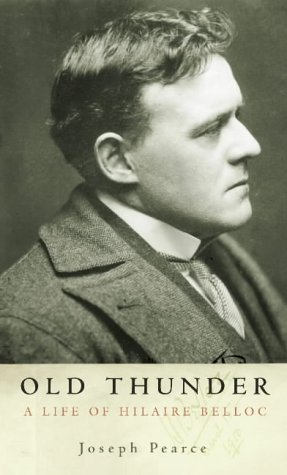 9780002740951: Old Thunder: A Life of Hilaire Belloc