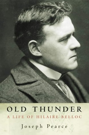 9780002740968: Old Thunder: A Life of Hilaire Belloc