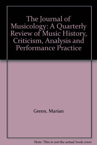 The Journal of Musicology: A Quarterly Review: Green, Marian