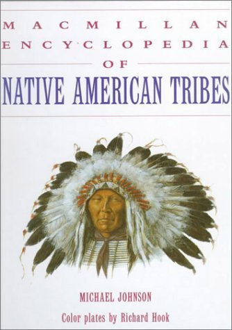 9780002863490: MacMillan Encyclopedia of Native American Tribes