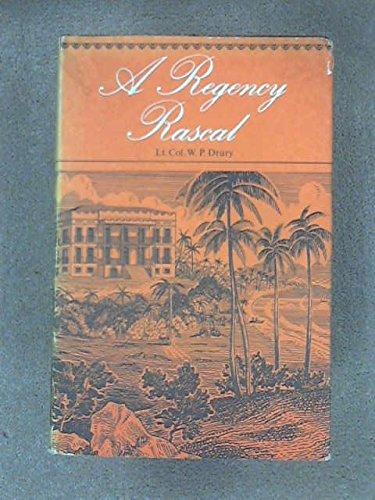 A Regency Rascal: Drury Lt. Col.