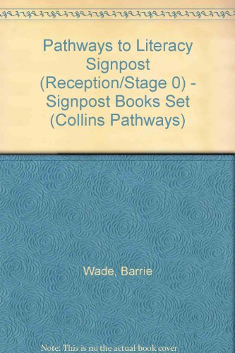 9780003005004: Pathways to Literacy Signpost (Reception/Stage 0) - Signpost Books Set (Collins Pathways)