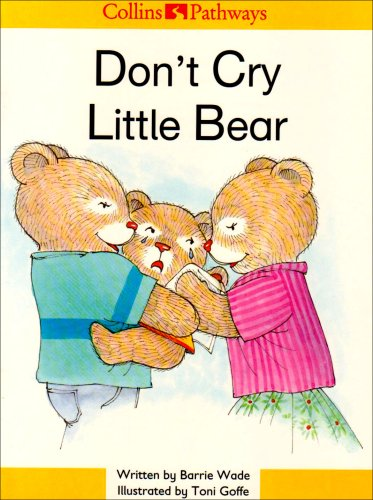 9780003010237: Don't Cry Little Bear (Collins Pathways)