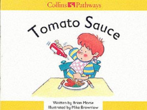 9780003010473: Tomato Sauce (Collins Pathways)