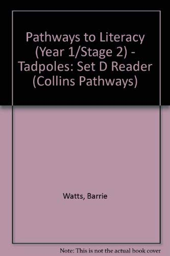 9780003010770: Pathways to Literacy (Year 1/Stage 2) - Tadpoles: Set D Reader (Collins Pathways)
