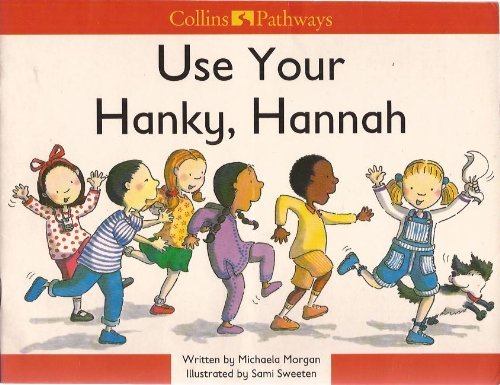 9780003010879: Use Your Hanky, Hannah (Collins Pathways)