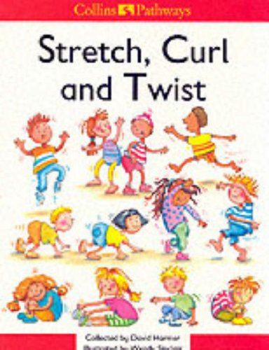9780003010916: Stretch Curl and Twist (Collins Pathways)
