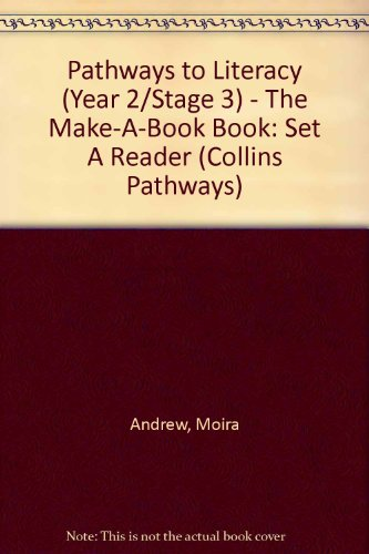The Make a Book Book (Paperback): Moira Andrew, Hilary