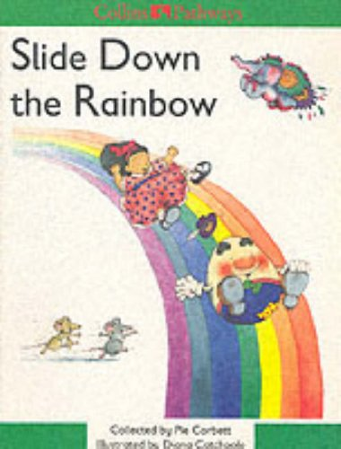 9780003011173: Pathways to Literacy (Year 2/Stage 3) - Slide Down The Rainbow: Set D Reader: Slide Down Rainbow Stage 3 (Collins Pathways)