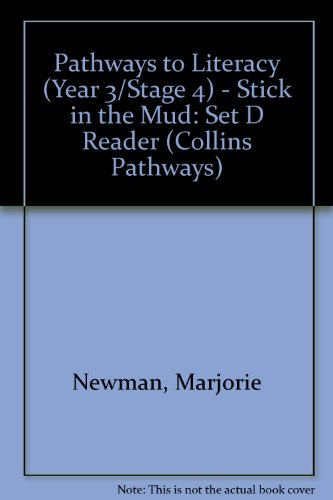 Stick in the Mud (Collins Pathways) (0003011658) by Newman, Marjorie; Minns, Hilary; Lutrario, Chris; Wade, Barrie