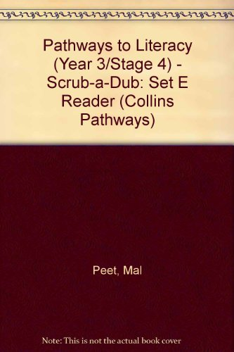 9780003011753: Pathways to Literacy (Year 3/Stage 4) - Scrub-a-Dub: Set E Reader (Collins Pathways)