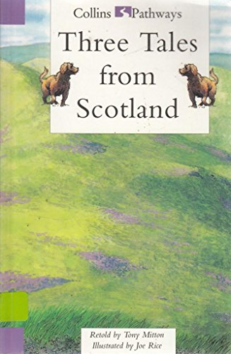 9780003011760: Pathways to Literacy (Year 3/Stage 4) - Three Tales From Scotland: Set E Reader (Collins Pathways)