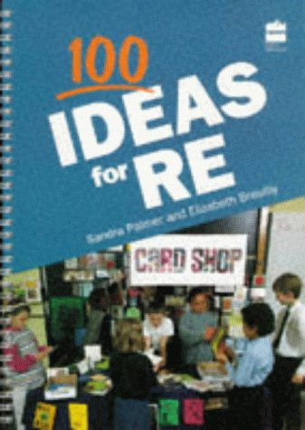 9780003011913: 100 Ideas For... - RE (Collins 100 ideas series)