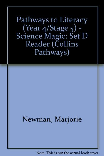 9780003012071: Pathways to Literacy (Year 4/Stage 5) - Science Magic: Set D Reader (Collins Pathways)