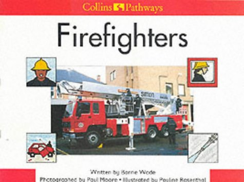 9780003012286: Pathways to Literacy (Year 1/Stage 2) - Firefighters: Big Book (Collins Pathways)